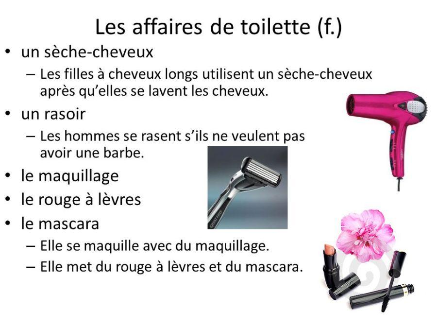 Les+affaires+de+toilette+(f.)